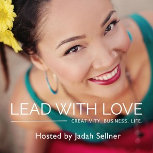 Jadah Sellner Lead With Love